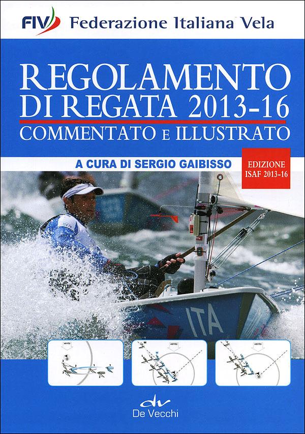 Regolamento di regata commentato e illustrato