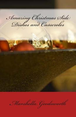 Amazing Christmas Side Dishes and Casseroles