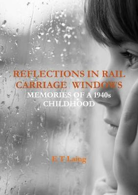 REFLECTIONS IN RAIL CARRIAGE W