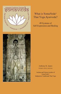 What is SomaVeda® Thai Yoga