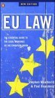 EU Law: the Essential Guide to the Legal Workings of the European Union