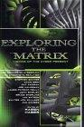Exploring the Matrix