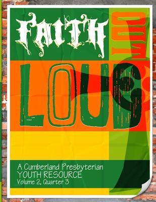 Faith Out Loud - Vol...