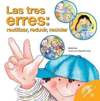 Las Tres Erres/The Three R's;