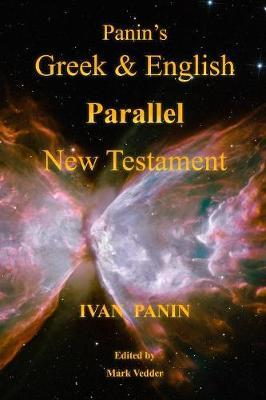 Panin's Greek and English Parallel New Testament