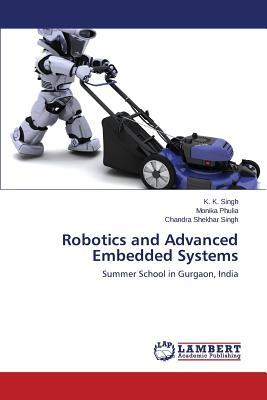 Robotics and Advanced Embedded Systems