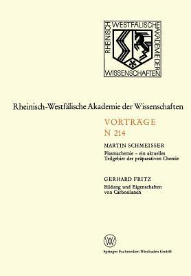 Plasmachemie - Ein Aktuelles Teilgebiet der Präparativen Chemie. Bildung und Eigenschaften von Carbosilanen