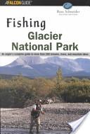 Fishing Glacier Nat'l Park 2