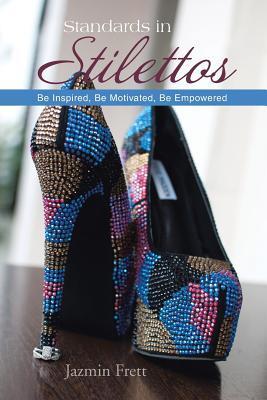 Standards in Stilettos