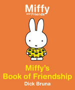 Miffy's Book of Friendship