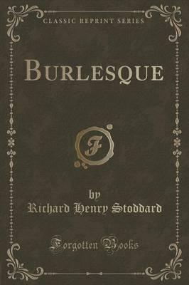 Burlesque (Classic R...