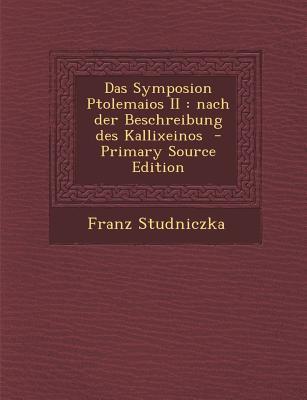 Das Symposion Ptolemaios II
