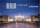 Berlin. Die Farben der Nacht / Colors of the Night
