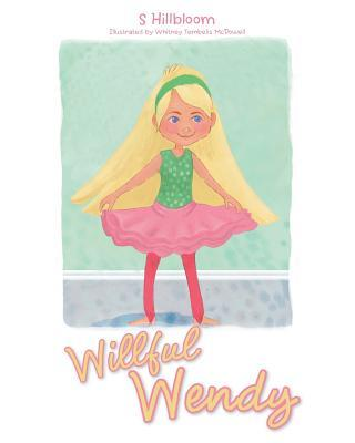 Willful Wendy