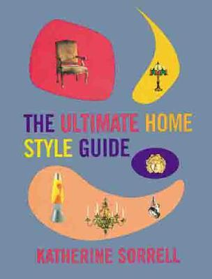 The Ultimate Home Style Guide