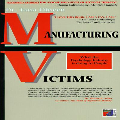Manufacturing Victims
