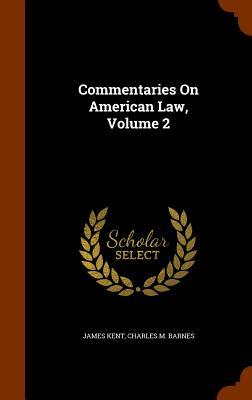 Commentaries on Amer...