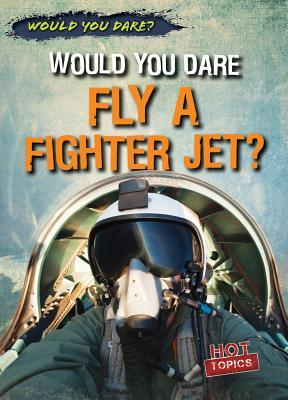 Would You Dare Fly a Fighter Jet?