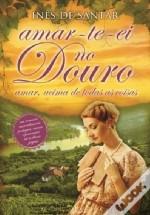 Amar-te-ei no Douro
