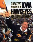 Greatest Moments in Iowa Football History