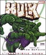Hulk. L'incredibile guida