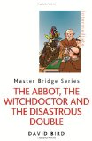The Abbot, the Witchdoctor and the Disastrous Double