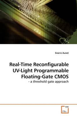 Real-time Reconfigurable Uv-light Programmable Floating-gate Cmos