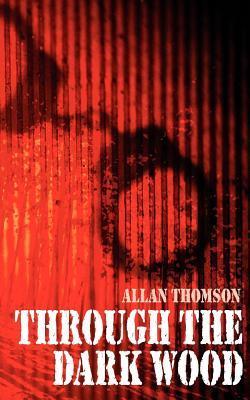 Through the Dark Wood