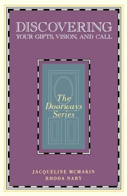 Discovering Your Gifts, Vision, And Call
