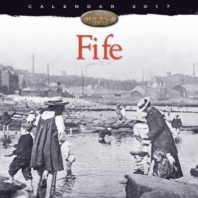 Fife wall calendar 2017 (Art calendar)