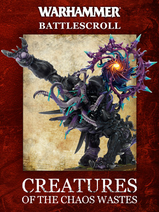 Creatures of the Chaos Wastes