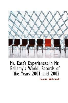 Mr. East's Experiences in Mr. Bellamy's World