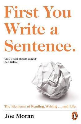 First You Write a Sentence