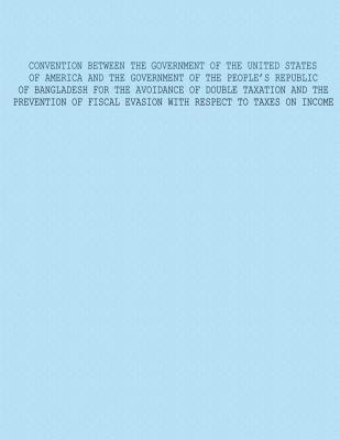 Convention Between The Government of The United States of America And The Government of The Peoples Republic of Bangladesh