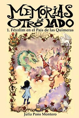Féyzlim en el País de las Quimeras/Féyzlim in the Country of Dreams