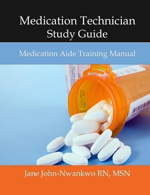 Medication Technician Study Guide