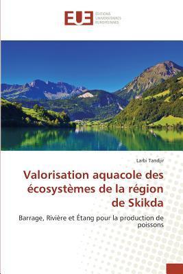 Valorisation Aquacole des Ecosystemes de la Region de Skikda