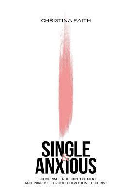 Single and Anxious