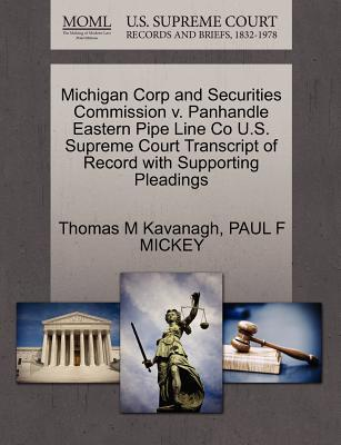 Michigan Corp and Securities Commission V. Panhandle Eastern Pipe Line Co U.S. Supreme Court Transcript of Record with Supporting Pleadings