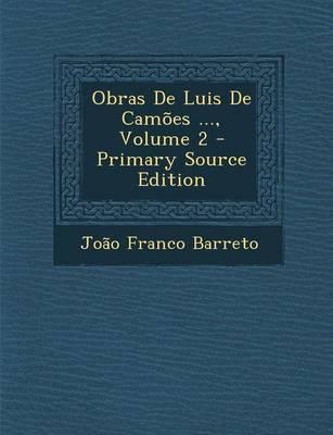 Obras de Luis de Camoes ..., Volume 2