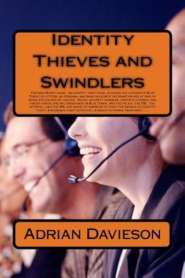 Identity Thieves and Swindlers