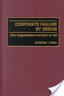 Corporate Failure by Design