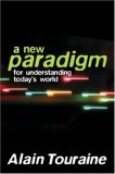 New Paradigm for Understanding Today's World