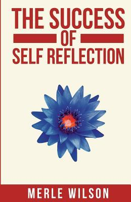 The Success of Self Reflection