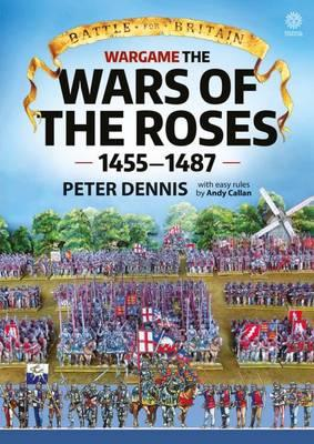 Wargame the War of the Roses 1455-1487