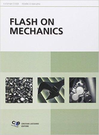 Flash on mechanics. Per le Scuole superiori
