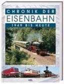 Chronik der Eisenbahn 2 - 1949 bis heute