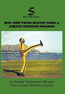 New Jump Swing Healthy Aging and Athletic Nutrition Program