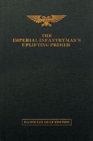 The Imperial Infantryman's Uplifting Primer