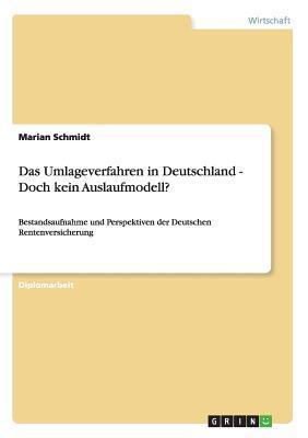Das Umlageverfahren in Deutschland - Doch kein Auslaufmodell?